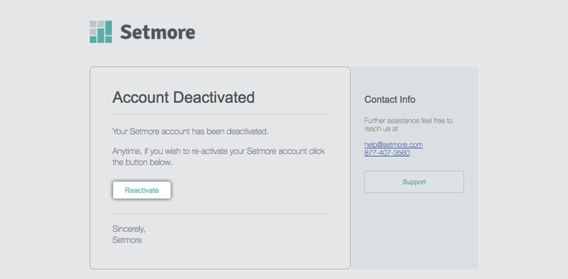 The Reactivate button in the Account Deactivated email