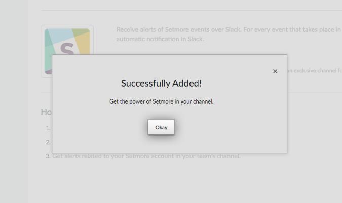 The integration success pop-up message for the Setmore-Slack integration